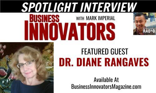DR. DIANE RANGAVES - SPOTLIGHT INTERVIEW